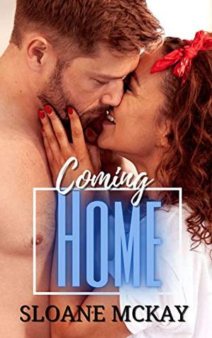Coming Home: BWWM Age Gap Romance by Sloane McKay