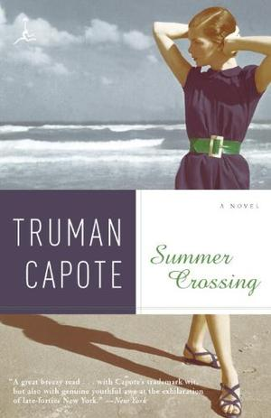 Summer Crossing: A Novel by Truman Capote