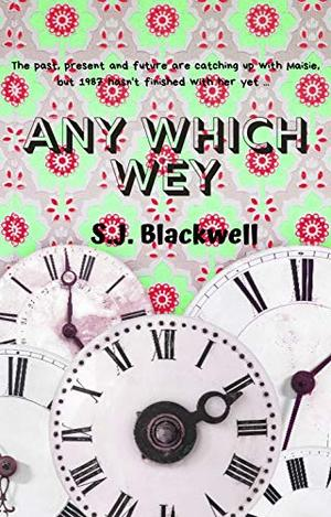 Any Which Wey: The Weys Book 5 by S. J. Blackwell