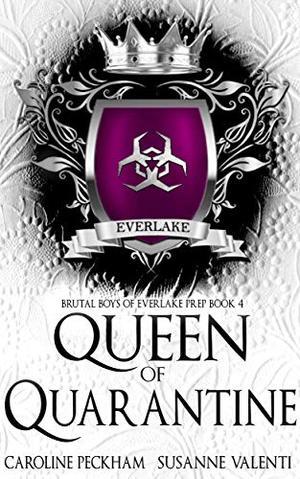 Queen of Quarantine by Caroline Peckham, Susanne Valenti