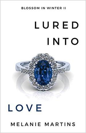 Lured into Love by Melanie Martins