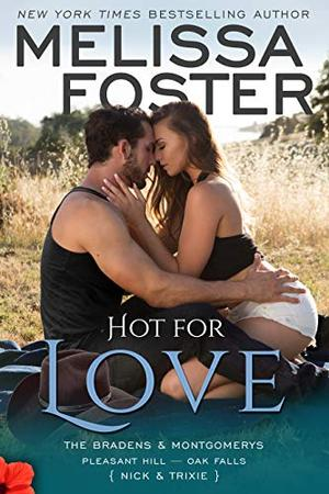 Hot for Love: Nick Braden by Melissa Foster