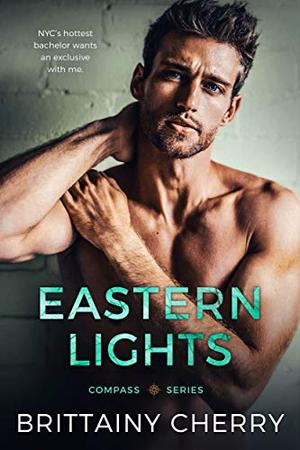 Eastern Lights by Brittainy C. Cherry