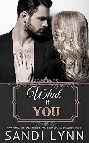 What If You by Sandi Lynn