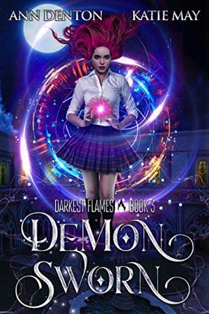 Demon Sworn by Katie May, Ann Denton