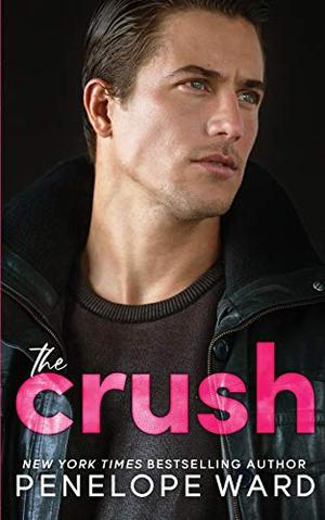 The Crush by Penelope Ward