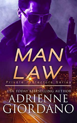 Man Law: A Romantic Suspense Series by Adrienne Giordano