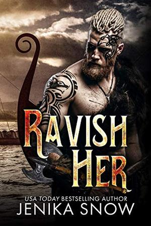 Ravish Her by Jenika Snow