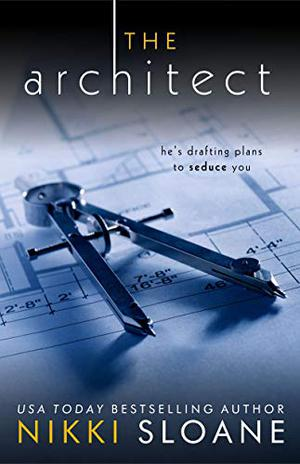 The Architect by Nikki Sloane