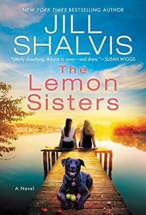 The Lemon Sisters: A Novel by Jill Shalvis