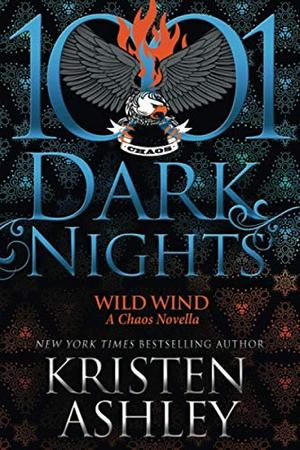 Wild Wind: A Chaos Novella by Kristen Ashley