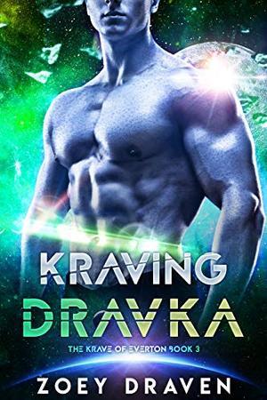 Kraving Dravka by Zoey Draven