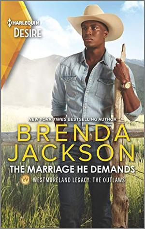 The Marriage He Demands: A Passionate Western Romance by Brenda Jackson