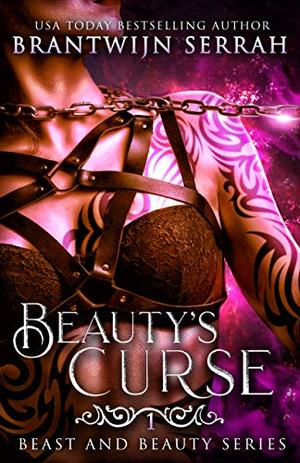 Beauty's Curse by Brantwijn Serrah