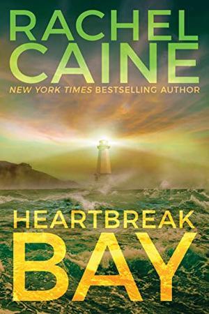 Heartbreak Bay by Rachel Caine