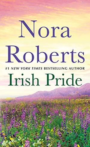 Irish Pride: Irish Thoroughbred and Sullivan's Woman: A 2-in-1 Collection by Nora Roberts