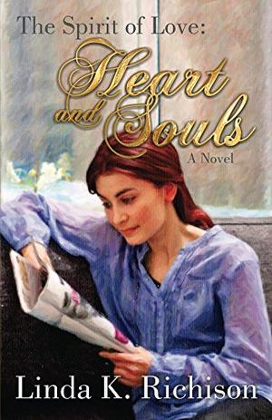 Spirit of Love:Heart and Souls by Linda K. Richison