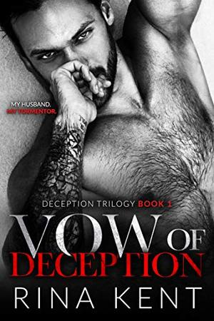 Vow of Deception: A Dark Marriage Romance by Rina Kent