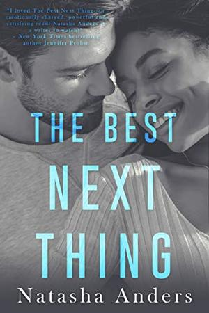 The Best Next Thing by Natasha Anders