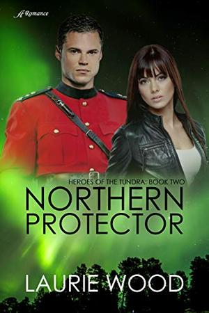 Northern Protector by Laurie Wood