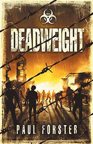 Deadweight by Paul Forster