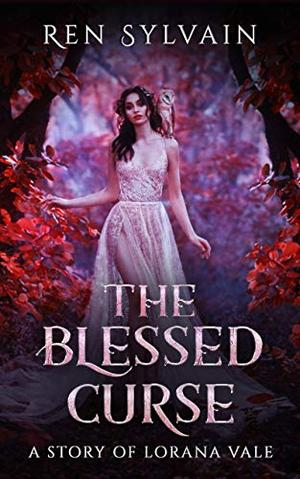 The Blessed Curse by Ren Sylvain