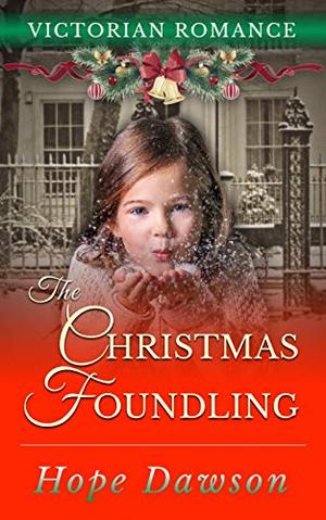 The Christmas Foundling by Hope Dawson