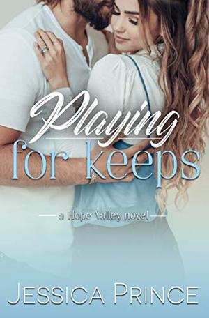 Playing for Keeps by Jessica Prince