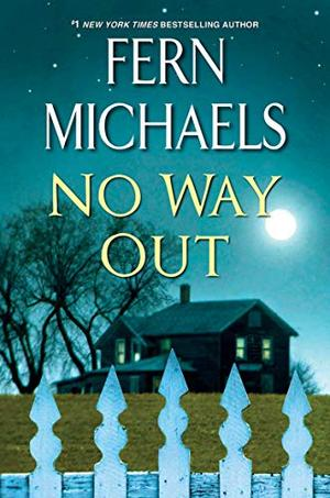 No Way Out: A Gripping Novel of Suspense by Fern Michaels