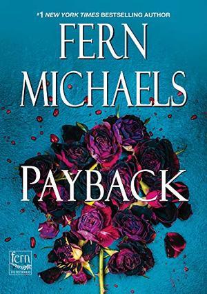 Payback (Sisterhood) by Fern Michaels