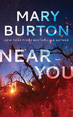 Near You by Mary Burton