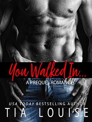 You Walked In: An opposites-attract, sports-romance novella by Tia Louise