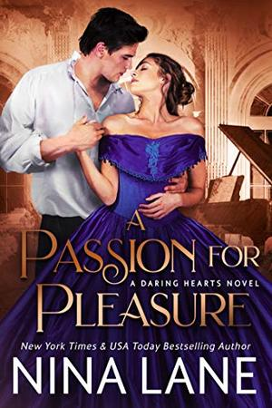 A Passion for Pleasure by Nina Lane