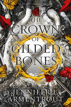 The Crown of Gilded Bones by Jennifer L. Armentrout