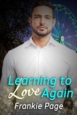 Learning to Love Again by Frankie Page
