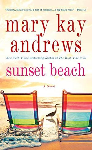Sunset Beach: A Novel by Mary Kay Andrews