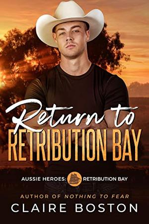 Return to Retribution Bay by Claire Boston