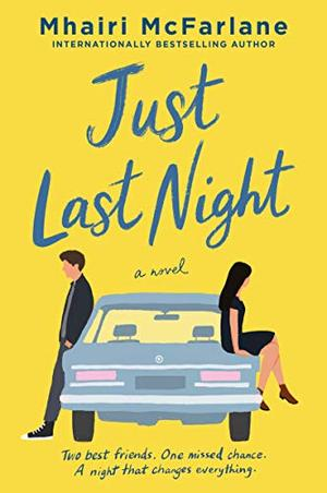Just Last Night: A Novel by Mhairi McFarlane