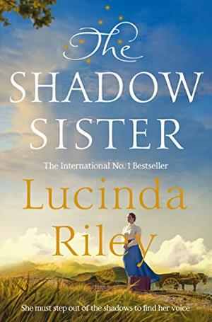 The Shadow Sister (The Seven Sisters) by Lucinda Riley