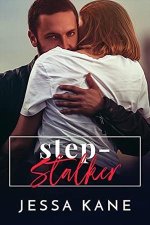 Step Stalker by Jessa Kane