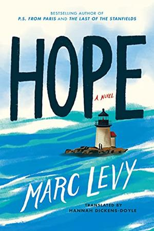 Hope: A Novel by Marc Levy
