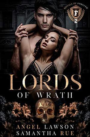 Lords of Wrath by Angel Lawson, Samantha Rue