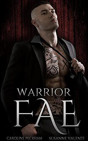 Warrior Fae by Caroline Peckham, Susanne Valenti