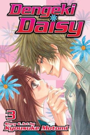 Dengeki Daisy, Vol. 3 by Kyousuke Motomi