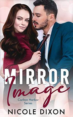 Mirror Image by Nicole Dixon