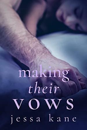 Making Their Vows by Jessa Kane
