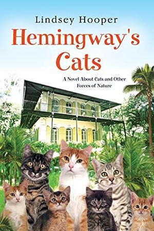 Hemingway's Cats by Lindsey Hooper