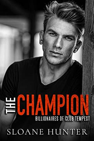 The Champion by Sloane Hunter
