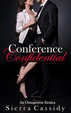 Conference Confidential by Sierra Cassidy