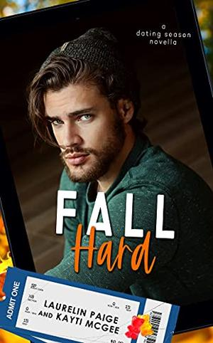 Fall Hard by Laurelin Paige, Kayti McGee
